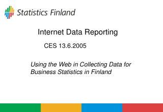 Internet Data Reporting