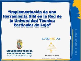 Implementaci n de una Herramienta SIM en la Red de la Universidad T cnica Particular de Loja