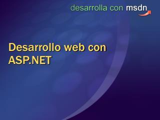 Desarrollo web con ASP