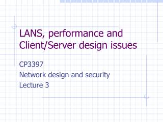 LANS, performance and Client