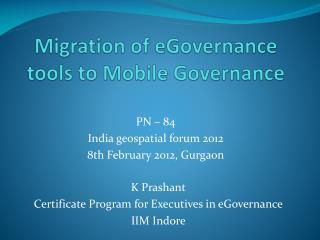Migration of eGovernance tools to Mobile Governance