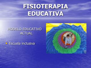 FISIOTERAPIA EDUCATIVA
