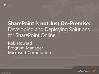 SharePoint is not Just On-Premise: Developing and Deploying Solutions for SharePoint Online