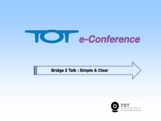 Web Conferencing  TOT e-Conference
