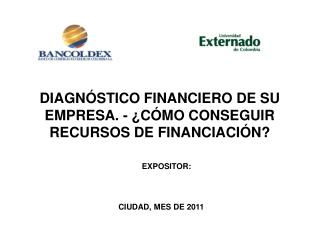 DIAGN STICO FINANCIERO DE SU EMPRESA. -  C MO CONSEGUIR RECURSOS DE FINANCIACI N