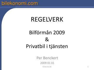 REGELVERK  Bilf rm n 2009  Privatbil i tj nsten