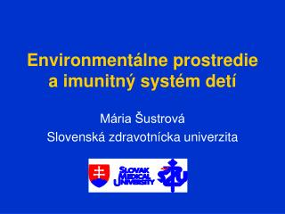 Environment lne prostredie a imunitn  syst m det