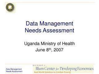 Data Management Needs Assessment