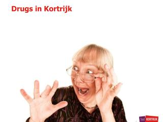 Drugs in Kortrijk