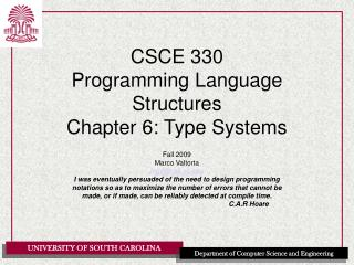 CSCE 330 Programming Language Structures Chapter 6: Type Systems