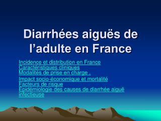 Diarrh es aigu s de l adulte en France
