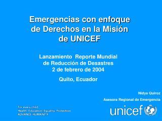 Lanzamiento  Reporte Mundial  de Reducci n de Desastres 2 de febrero de 2004 Quito, Ecuador