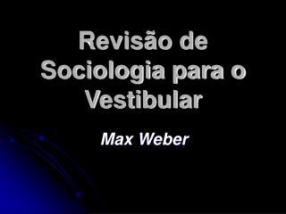 Revis o de Sociologia para o Vestibular