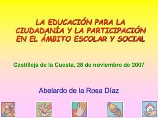 LA EDUCACI N PARA LA CIUDADAN A Y LA PARTICIPACI N EN EL  MBITO ESCOLAR Y SOCIAL
