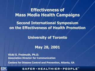 Effectiveness of  Mass Media Health Campaigns