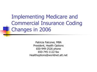 Implementing Medicare and Commercial Insurance Coding Changes in 2006