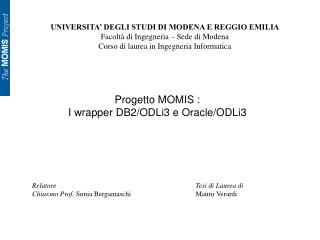 UNIVERSITA  DEGLI STUDI DI MODENA E REGGIO EMILIA Facolt  di Ingegneria   Sede di Modena Corso di laurea in Ingegneria I