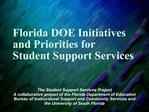 Florida DOE Initiatives and Priorities for  Student Support Services