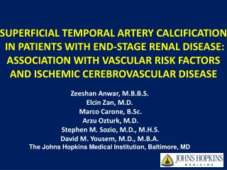 SUPERFICIAL TEMPORAL ARTERY CALCIFICATION  IN PATIENTS WITH END-STAGE RENAL DISEASE: ASSOCIATION WITH VASCULAR RISK FACT