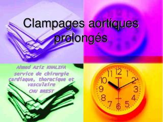 Clampages aortiques prolong s