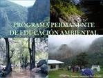 PROGRAMA PERMANENTE DE EDUCACI N AMBIENTAL