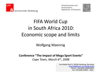 FIFA World Cup   in South Africa 2010:  Economic scope and limits