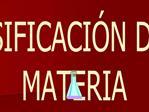 CLASIFICACI N DE LA MATERIA