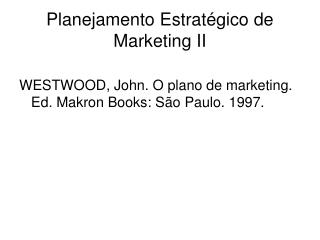 Planejamento Estrat gico de Marketing II