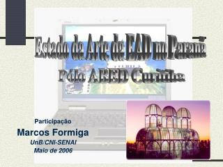 Participa  o  Marcos Formiga UnB