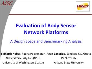 Evaluation of Body Sensor Network Platforms