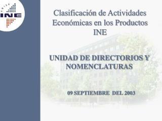 Clasificaci n de Actividades Econ micas en los Productos INE