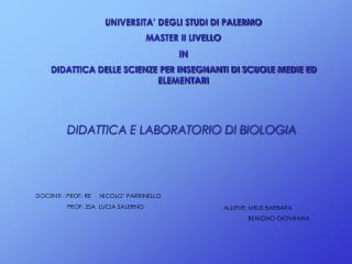 UNIVERSITA  DEGLI STUDI DI PALERMO MASTER II LIVELLO  IN DIDATTICA DELLE SCIENZE PER INSEGNANTI DI SCUOLE MEDIE ED ELEME