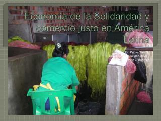 Econom a de la Solidaridad y comercio justo en Am rica Latina