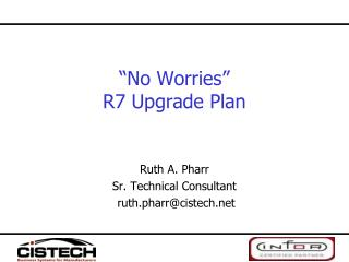 No Worries  R7 Upgrade Plan