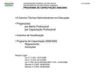 UNIVERSIDADE FEDERAL DE S O PAULO DEPARTAMENTO DE RECURSOS HUMANOS PROGRAMA DE CAPACITA  O 2008