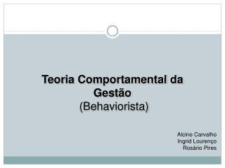 Teoria Comportamental da Gest o  Behaviorista