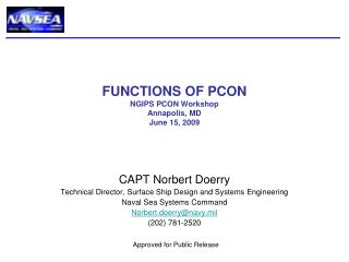 FUNCTIONS OF PCON NGIPS PCON Workshop Annapolis, MD June 15, 2009