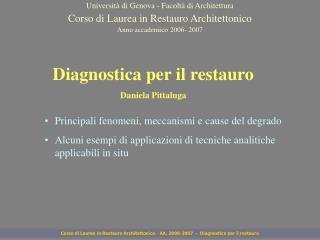 Corso di Laurea in Restauro Architettonico - AA. 2006-2007  -  Diagnostica per il restauro