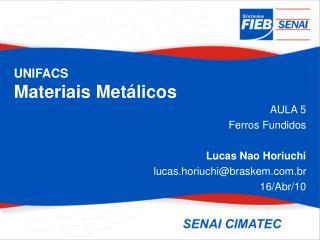 UNIFACS Materiais Met licos
