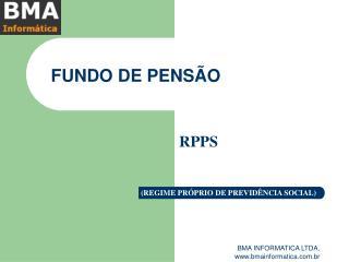 FUNDO DE PENS O