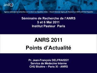 ANRS 2011 Points d Actualit