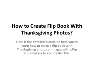 How to Create Flip Book With Thanksgiving Photos?