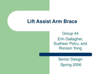 Lift Assist Arm Brace
