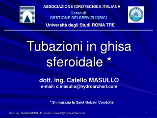 Dott. Ing. Catello MASULLO  email: c.masullohydroarchsrl
