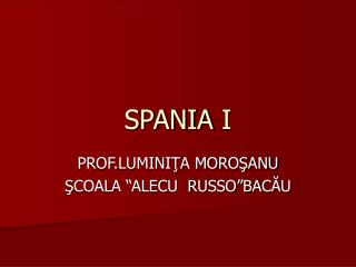 SPANIA I