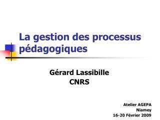La gestion des processus p dagogiques