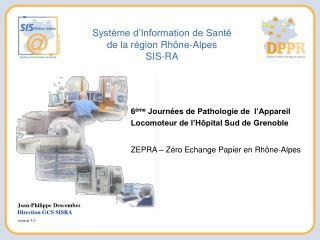 Syst me d Information de Sant  de la r gion Rh ne-Alpes SIS-RA