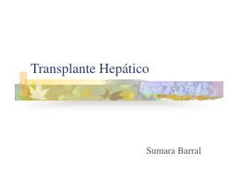 Transplante Hep tico