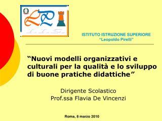Nuovi modelli organizzativi e culturali per la qualit  e lo sviluppo di buone pratiche didattiche