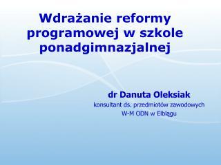 Wdrazanie reformy programowej w szkole ponadgimnazjalnej